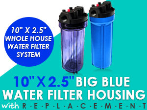 "10""x2.5"" Big Blue Whole House System"