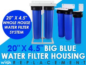 "20""x4.5"" Big Blue Whole House System"